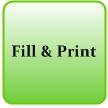 Fill & Print